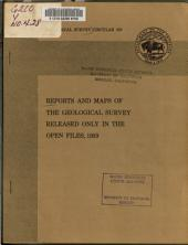 Reports and Maps of the Geological Survey Released Only in the Open Files, 1959