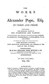 The Works of Alexander Pope, Esq., in Verse and Prose: Containing the Principal Notes of Drs. Warburton and Warton, Volume 8