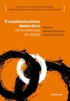 O constitucionalismo democr  tico latino americano em debate PDF