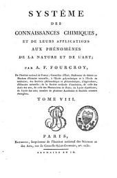 Système des connaissances chimiques et de leurs applications aux phénomènes de la nature et de l'art: Volume8