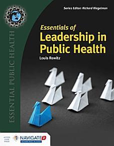 Essentials of Leadership in Public Health PDF