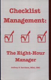 Checklist Management: The Eight-hour Manager