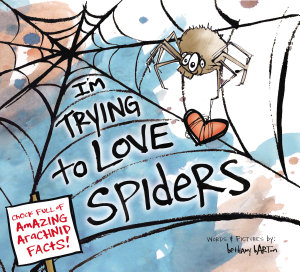 I m Trying to Love Spiders PDF