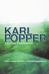 Karl Popper: Critical Appraisals