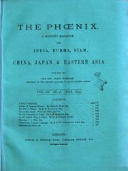 The Phoenix A Monthly Magazine For China Japan Eastern Asia Book PDF