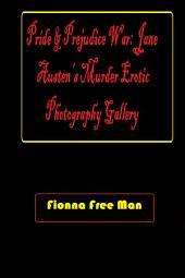 Pride and Prejudice War: Jane Austen's Murder Erotic Photography Gallery