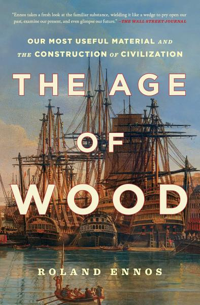Download The Age of Wood Book