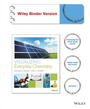 Visualizing Everyday Chemistry  Binder Ready Version PDF