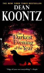 Darkest Evening Of The Year The Book PDF