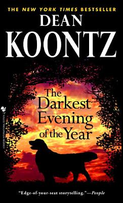 Darkest Evening of the Year  The