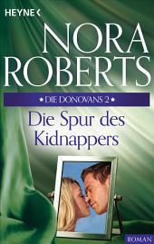 Die Donovans 2. Die Spur des Kidnappers