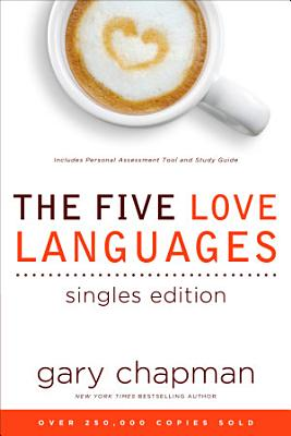 The Five Love Languages Singles Edition PDF