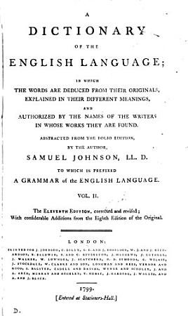 A dictionary of the English language  Abstracted from the folio ed   by the author  To which is prefixed  A grammar of the English language   Another  PDF