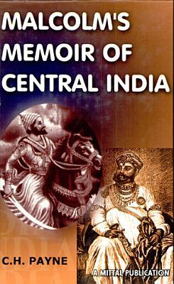 Malcolm s Memoir of Central India PDF