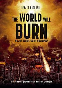 The World Will Burn Book