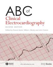 ABC of Clinical Electrocardiography: Edition 2