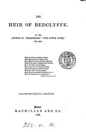 The heir of Redclyffe. By the author of The two guardians