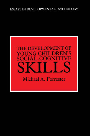 The Development of Young Children s Social Cognitive Skills