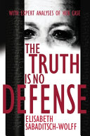 The Truth is No Defense