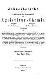 Jahresbericht über die Fortschritte auf dem Gesamtgebiete der Agrikultur-Chemie: Band 20