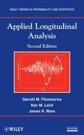 Applied Longitudinal Analysis: Edition 2