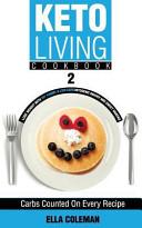 Keto Living Cookbook 2