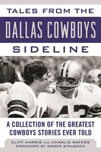 Tales from the Dallas Cowboys Sideline PDF