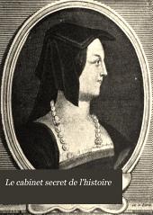 Le cabinet secret de l'histoire: Volume1