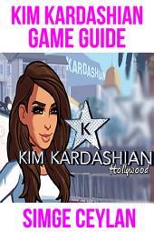 Kim Kardashian Game Guide