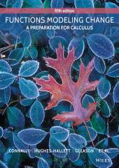 Functions Modeling Change: A Preparation for Calculus, 5th Edition: Edition 5