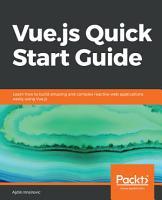Vue js Quick Start Guide PDF