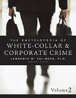 Encyclopedia of White-Collar & Corporate Crime