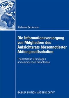Die Informationsversorgung von Mitgliedern des Aufsichtsrats b  rsennotierter Aktiengesellschaften PDF