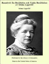 Bannlyst: En Berättelse och Valda Berättelser av Selma Lagerlöf