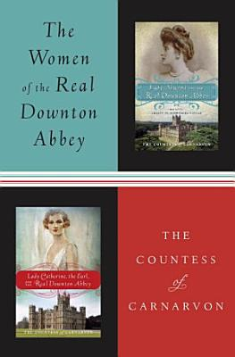 The Women of the Real Downton Abbey
