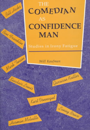 The Comedian as Confidence Man