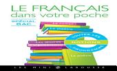 Le français dans votre poche - Spécial bac