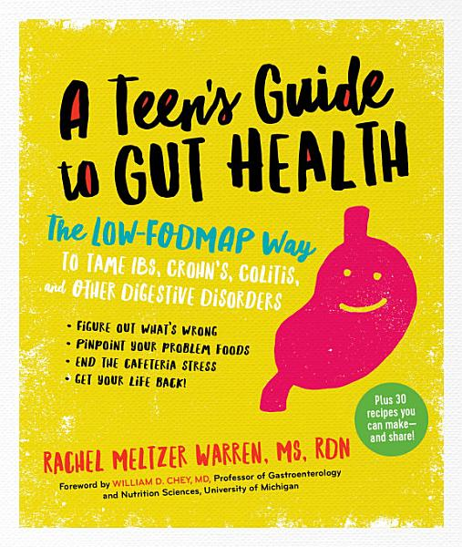 A Teens Guide To Gut Health