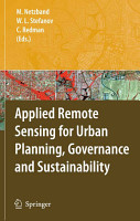 Applied Remote Sensing for Urban Planning  Governance and Sustainability PDF