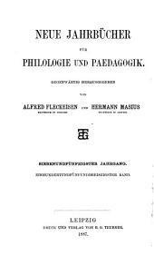 Neue Jahrbücher für Philologie und Paedagogik: Band 135
