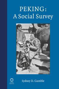 Peking  A Social Survey PDF