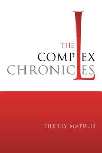 The Complex Chronicles