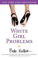 White Girl Problems PDF