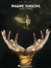 Imagine Dragons - Smoke + Mirrors Songbook