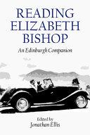 Reading Elizabeth Bishop