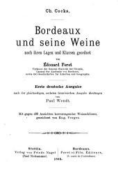 Bordeaux und seine weine: nach ihren lagen und klassen geordnet