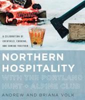 Northern Hospitality with The Portland Hunt   Alpine Club PDF