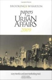 Brookings-Wharton Papers on Urban Affairs: 2009: 2009