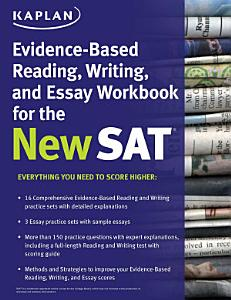 Kaplan Evidence Based Reading  Writing  and Essay Workbook for the New SAT Book