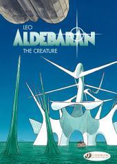 Aldebaran - Volume 3 - The Creature
